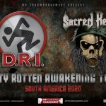 D.R.I. & Sacred Reich - Dirty Rotten Awakening Tour - South America 2020